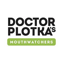 DOCTOR PLOTKA'S MOUTHWATCHERS